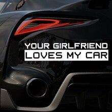 Your girlfriend loves my car funny Car Sticker Decal Vinyl 4x4 20x10cm