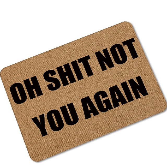 """halloween doormats funny sign \""""oh shit not you again\"""" home"""
