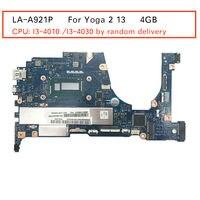 Новый 90005921 5B20G55969 ZIVY0 LA A921P для Lenovo Yoga 2 13 платы (с I3 4010U/i3 4030 ЦП случайным доставки) 4 ГБ