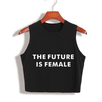 2017 Summer Fashion Crop Top THE FUTURE IS FEMALE Letter Print Women Sexy Tops Fitness Tshirt