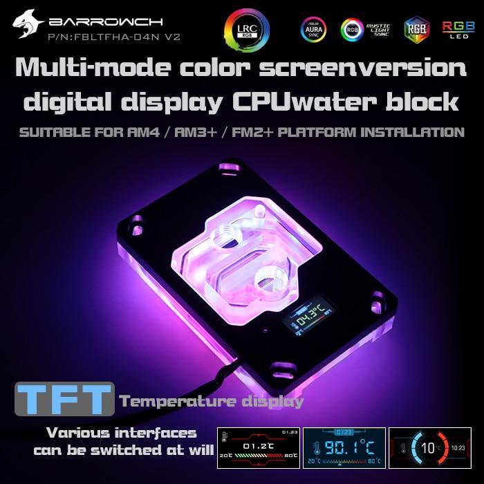 Barrowch FBLTFHA 04N V2 For RyzenAMD AM4 AM3 CPU Water Blocks Digital Display Temperature Microwaterway Block