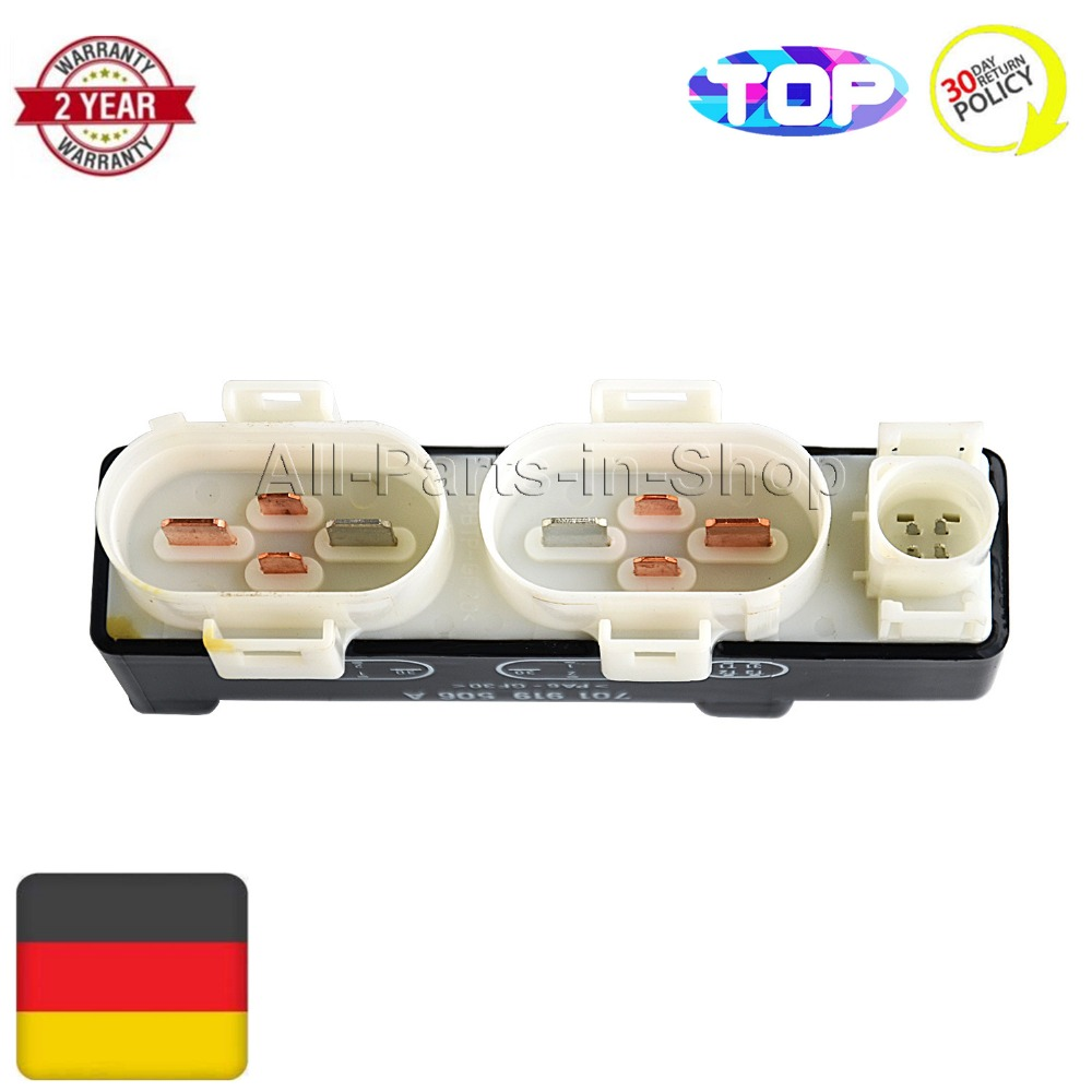 701919506A 701 919 506 A 85154016500 Cooling Fan Control Relay Switch Module for VW EuroVan Sharan Transporter Seat Alhambra radiator cooling fan relay control module for audi a6 c6 s6 4f0959501g 4f0959501c