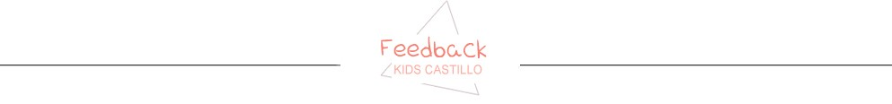 KIDS CASTILLO Feedback