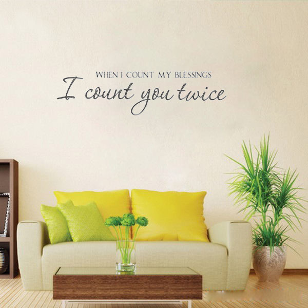 WHEN I COUNT MY BLESSINGS I count you twice home decoration wall art ...