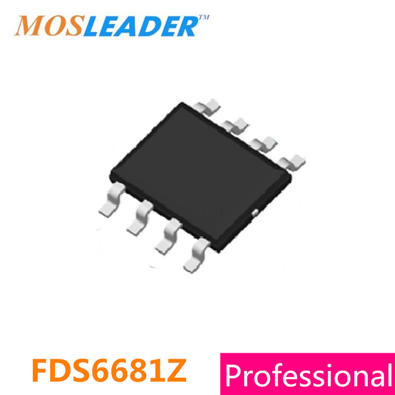 Mosleader FDS6681Z SOP8 100PCS 1000PCS 2500PCS FDS6681 30V 12A 20A P-Channel Without ESD Protected erHigh quality
