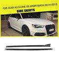 Углеродное волокно/FRP боковые юбки для Audi A3 S LINE S3 Sportback 4 двери 2014 2015 стайлинга автомобилей
