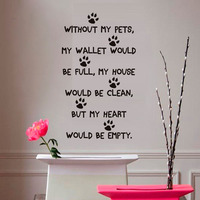 Benim Evcil Benim Cüzdan olmadan Tam Olurdu Duvar Çıkartmaları köpek Paw Print Duvar Çıkartmaları Su Geçirmez Sanat Çıkartması Kapı Ev dekor