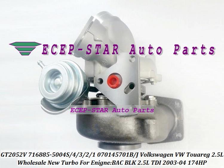 GT2052V 716885-5004S 716885 716885-0002 070145701B 070145701J Turbo For Volkswagen VW Touareg 2003-04 BAC BLK 2.5L TDI 174HP (3)