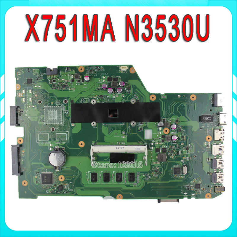 for ASUS X751MA motherboard X751MD REV2.0 Mainboard Processor N3530U 2G Memory On Board fully tested for asus k751m k751ma x751ma r752m r752ma motherboard x751md rev2 0 mainboard processor n2830 2g memory on board 100