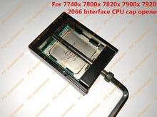 Fast Free Ship CPU cap opener for 7740x 7800x 7820x 7900x 7920x for intel 2066 interface CPU Decrimper