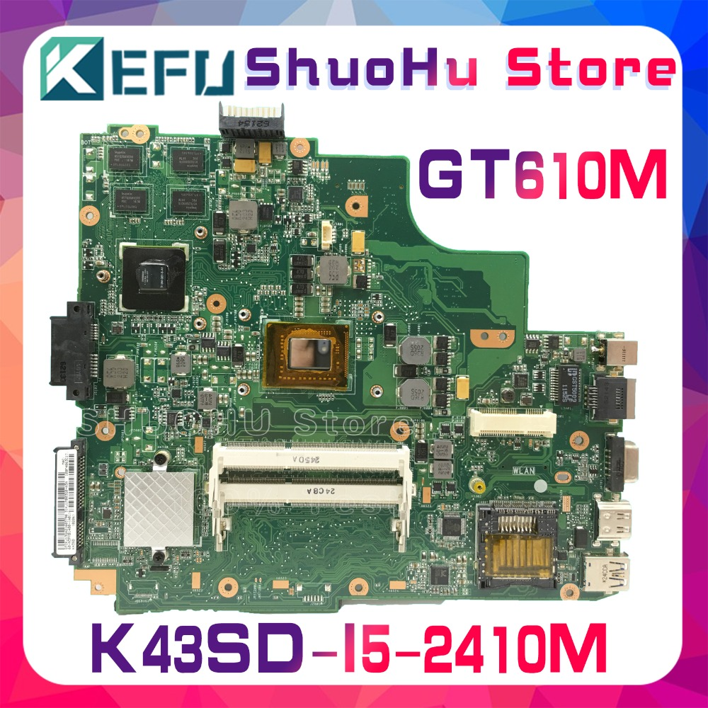 KEFU For ASUS K43SD A43S K43SD REV5.0 GT610M HM65 I5-2410M laptop motherboard tested 100% work original mainboard laptop non integrated motherboard for k43sd k43sd main board free shipping