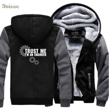 Trust Me I Am An Engineer Hoodie Sweatshirt Men Funny Science Raglan Thick Fleece Sweatshirts Hoodies Winter Hombre Male Coat