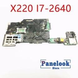 X220 I7-2640 X220 X220i x220T X230 x240 Motherboard I3 I5 I7