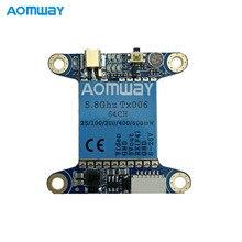 Aomway TX006 5,8 ГГц 64CH 25 МВт/100 мВт/200 мВт/400 МВт/600 передатчик mW FPV VTX поддержка Betaflight OSD/Pitmode/Smart Audio