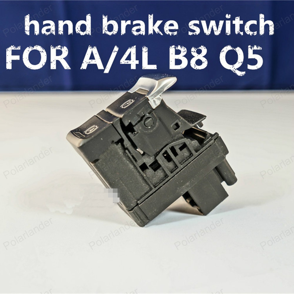 Polarlander Hot Sale for Au-di A4L B8 Q5 Hand Brake Switch Car Parking Button 8K1927225c 8K1 927 225 c