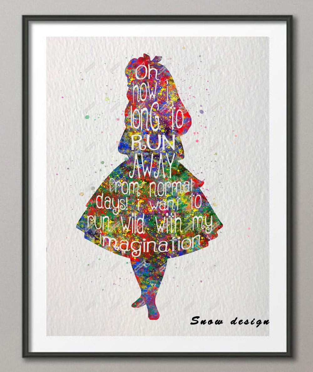 Original Watercolor Alice In Wonderland Quote Poster Print
