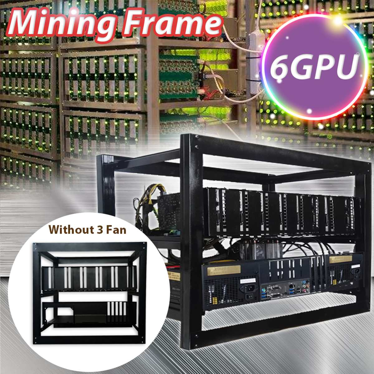 6 GPU Open Pit Mining Rig With 3 Fan Mining Rig Aluminum Stackable Case Open Air Frame E ...