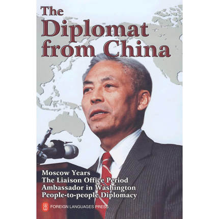The Diplomat From China Moscow Years The Liaison Office Period Ambassador In Washington People-to-people Diplomacy-335