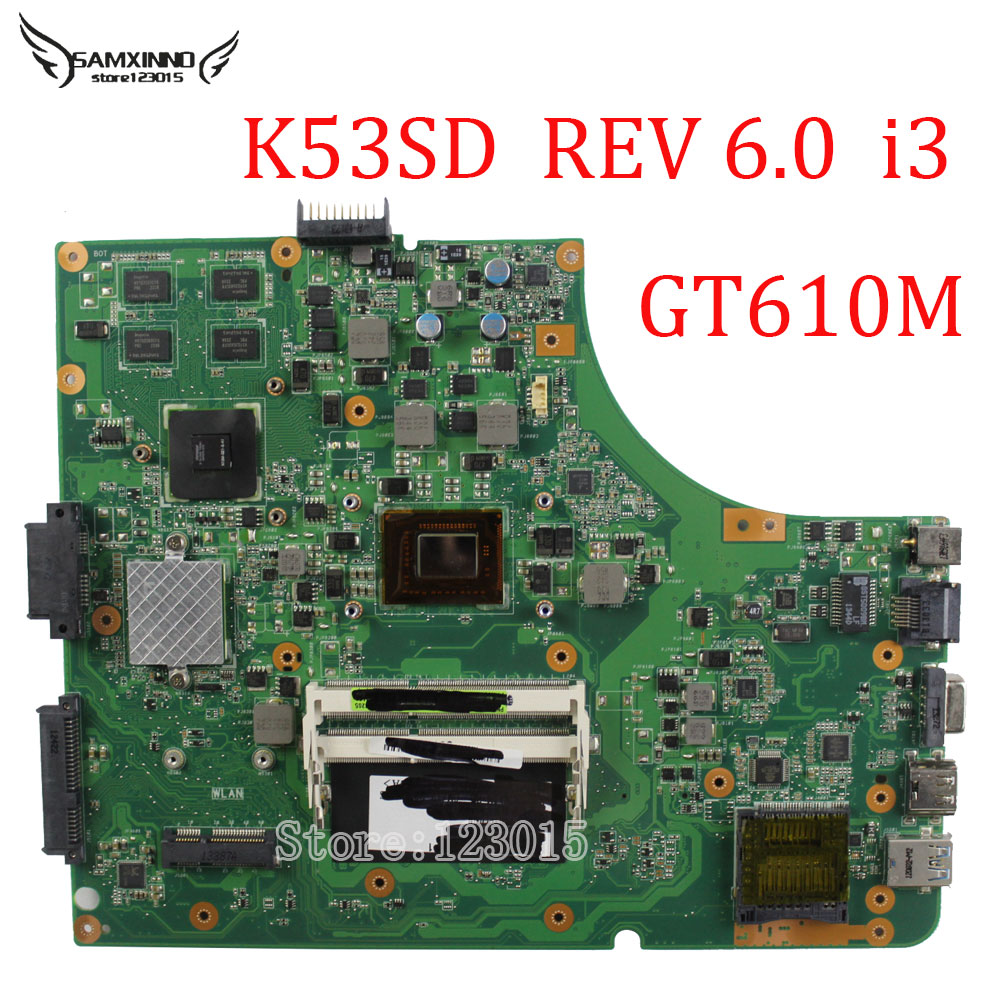 Original K53SD ERV:6.0 with i3 2350M cpu Onboard Graphics GT610 2G Memory for ASUS Motherboard main board 100% tested well vactra industrial motherboard rocky 058hv 3 0 with cpu memory fan