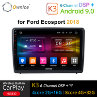 Ownice K1 K2 K3 Car radio stereo for Ford Ecosport 2018 Android 9.0 car dvd GPS player with Radio Vedio Navigation 2G RAM 4G