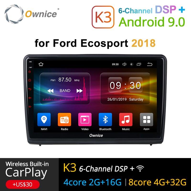 Ownice K1 K2 K3 autoradio stéréo pour Ford Ecosport 2018 Android 9.0 lecteur dvd GPS de voiture avec Navigation radio vidéo 2G RAM 4G