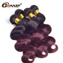 Gossip Ombre Brazilian Hair Weave Bundles Body Wave Two Tone 1b 99j Color Human Hair Bundles 1 PC 1b Burgundy Non Remy Hair