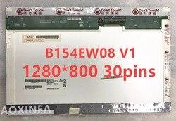15,4 laptop lcd screen LTN154AT07 N154I2-L02 LTN154AT01 LTN154AT10 LP154WX3 LP154WX4 LP154WX5 B154EW08 B154EW02 1280*800 30 PIN