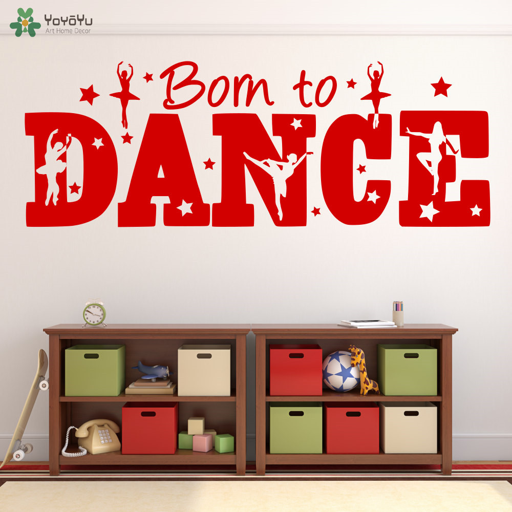 Dance Vinyl Wall Stickers Quotes Born to Dance Modern Design Wall Decal Dancer Studio Interior Removable Decor Art Mural SY257