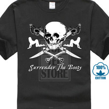 bea1a7ab28 New Style Short Sleeve Mens Surrender The Booty Pirate Skull Swords Girls Funny  T Shirt Tee