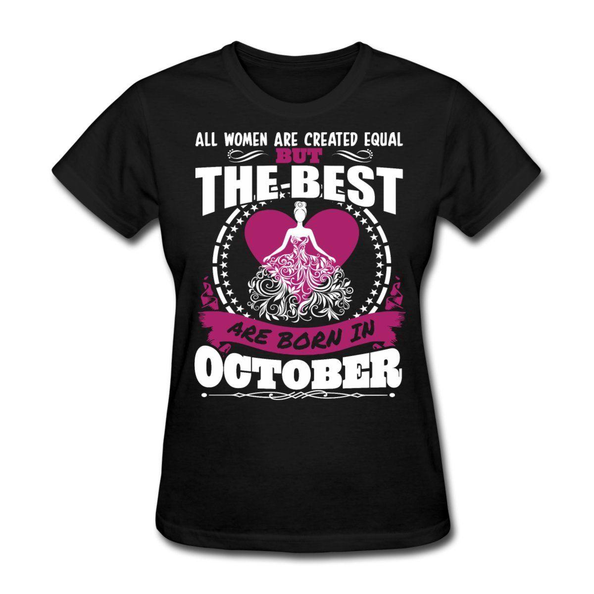 Desain t shirt kerah - Ulang Tahun Pada Bulan Oktober Diciptakan Sama Wanita T Shirt Desain T Shirt Lucu Tops