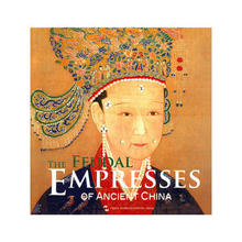 the Feudal Empresses of Ancient China Language English Paper Book Keep on Lifelong learning as long as you live -234 two empresses