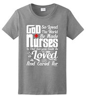 Women's Short Sleeve Crew Neck Broadcloth God So Loved the World He Made Nurses, Nurse Gift Ladies  T Shirts