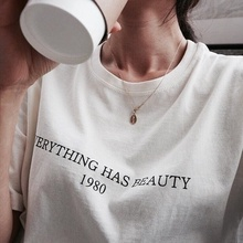 Everything Has Beauty 1980 Letters T-Shirt Women Funny Graphic Tee Casual White Tops aesthetic tumblr grunge slogan tops