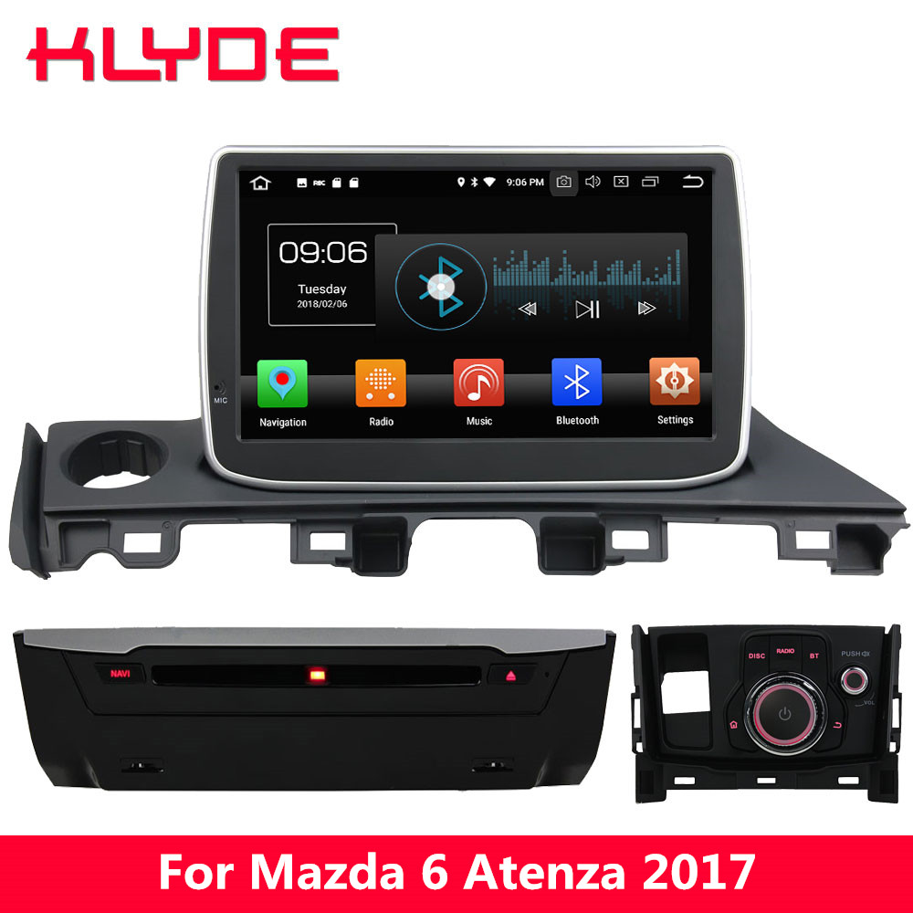 KLYDE 9'' IPS 4G Android 8.0 Octa Core 4GB RAM 32GB ROM Car DVD Multimedia Player Radio GPS Navigation For Mazda 6 Atenza 2017