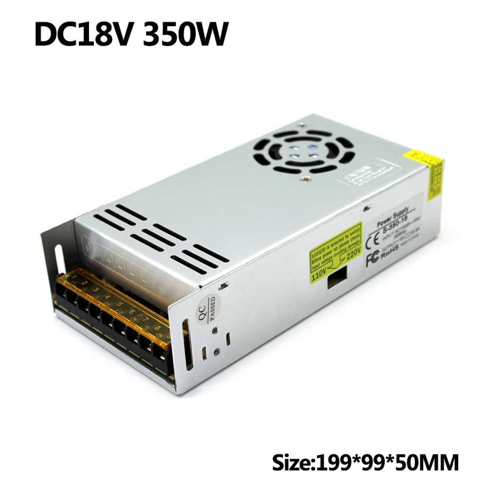 18 V 19.4A 350 W Switching Power Supply Colors Driver 110 V 220 V AC DC18V Smps untuk LED Strip tampilan Cahaya CNC CCTV Motor