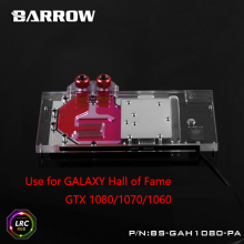 BARROW Full Cover Graphics Card Block use for GALAXY GTX1080/1070/1060 Hall of Fame Radiator Block LRC RGB BS-GAH1080-PA