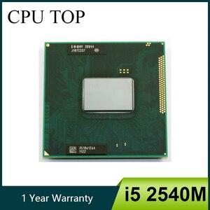 Intel Core i5 2540M 2.6GHz Dual Core Socket G2 Laptop CPU Processor SR044