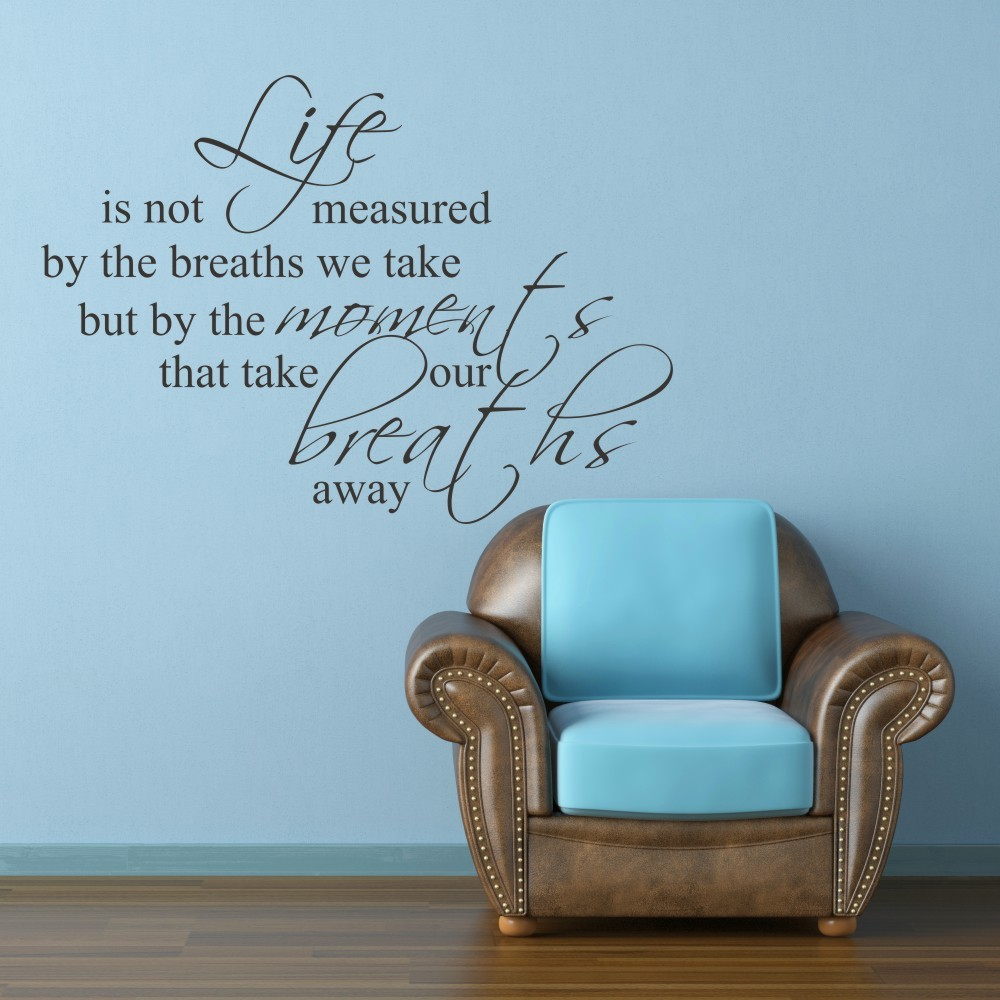 Life is not measured by breaths vinyl wall decal office wall stickers quotes sayings 40 x 52 l in wall stickers from home garden on aliexpress com