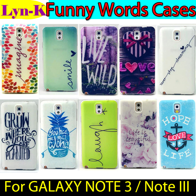 SM-N900 SM-N9005 Funny Words Silicon Gel Case sFor Samsung Galaxy Note 3 III NOTE3 Coque TPU Back Case Cover For GALAXY NOTE 3