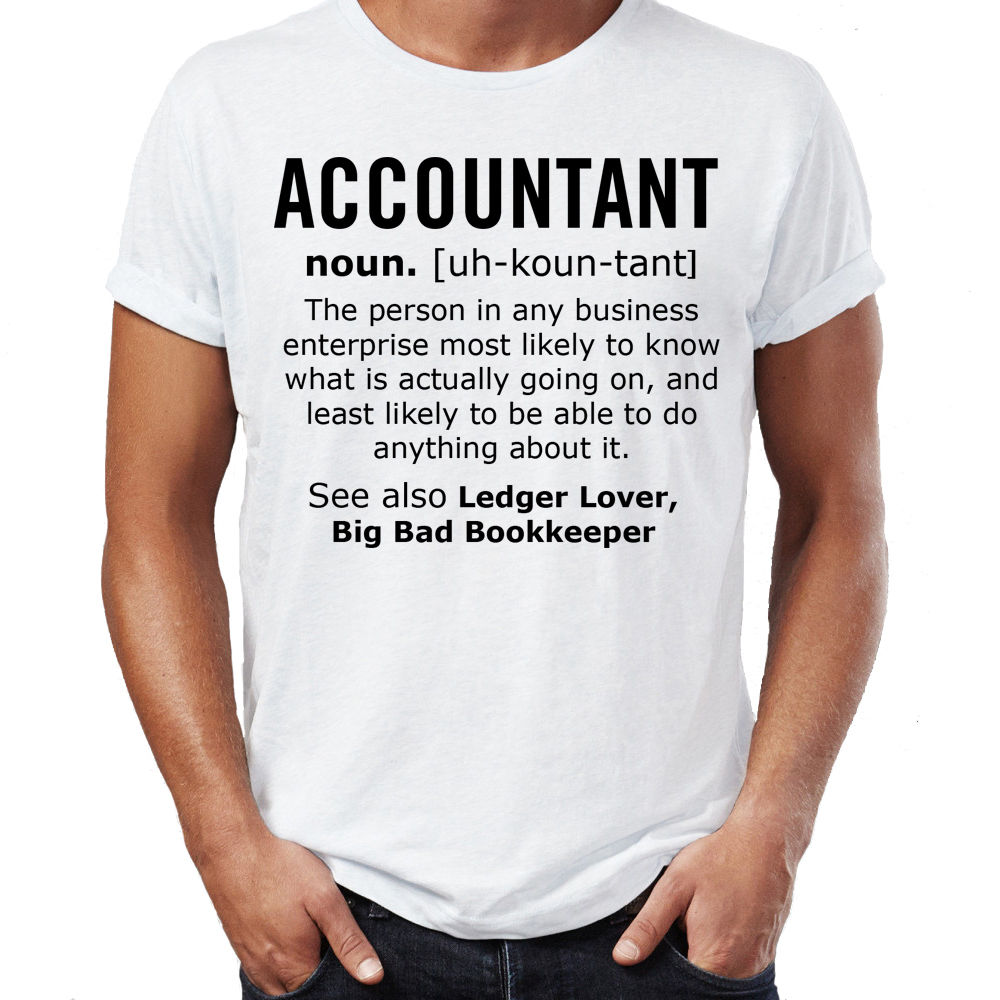 T shirt design job - Accountant Noun Job Mens Funny T Shirt Christmas Gift T Shirt Humour 2017 Fashion Short