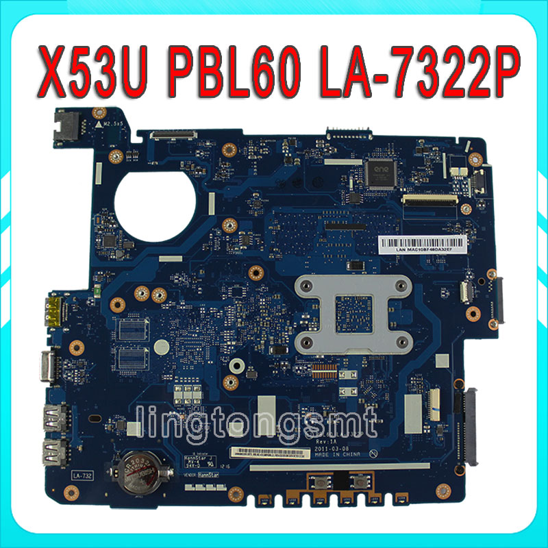 X53U laptop motherboard PBL60 LA-7322P for Asus X53B K53U X53U K53BY X53BY AMD Onboard CPU integrated 100% tested new arrival 4d car led logo light led cold light logo decoration emblem bulb led badge lamp for renault koleos megane latitude