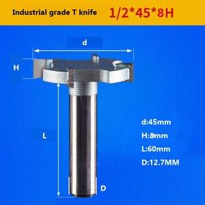 Image 4 - 1 / 2 بوصة 4T أو 6T النجارة راوتر بت التنغستن كربيد T نوع القاطع الخشب ماكينة حفر على الخشب (ماكينة أويما) النجارة أدوات سكين