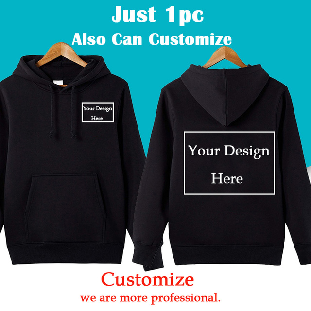 aa8df4652 Men/Women Custom Hoodie Customize Logo Personalized Hoodie Free Shipping Customized  Print Text Hoodie Send Out Within 3 Days