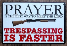 1 pc No trespassing prayer meet lord do not enter  Tin Plate Sign wall plaques Man cave vintage metal Poster