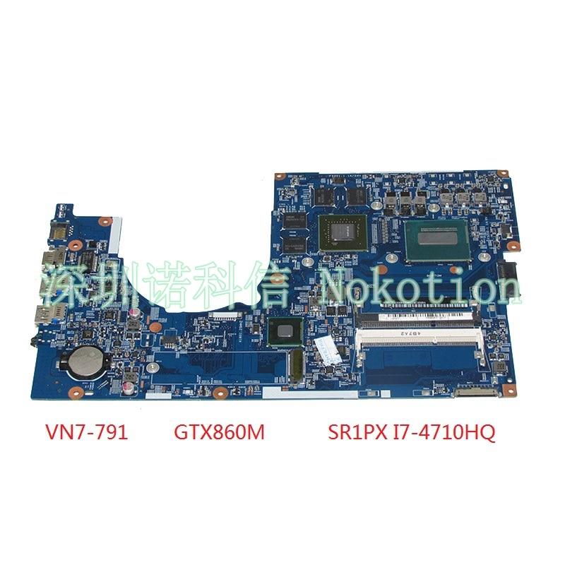 NOKOTION For Acer aspire VN7-791 Laptop Motherboard 448.02G08.001M NBMQR11004 NB.MQR11.004 I7-4710HQ CPU GTX860M Video card