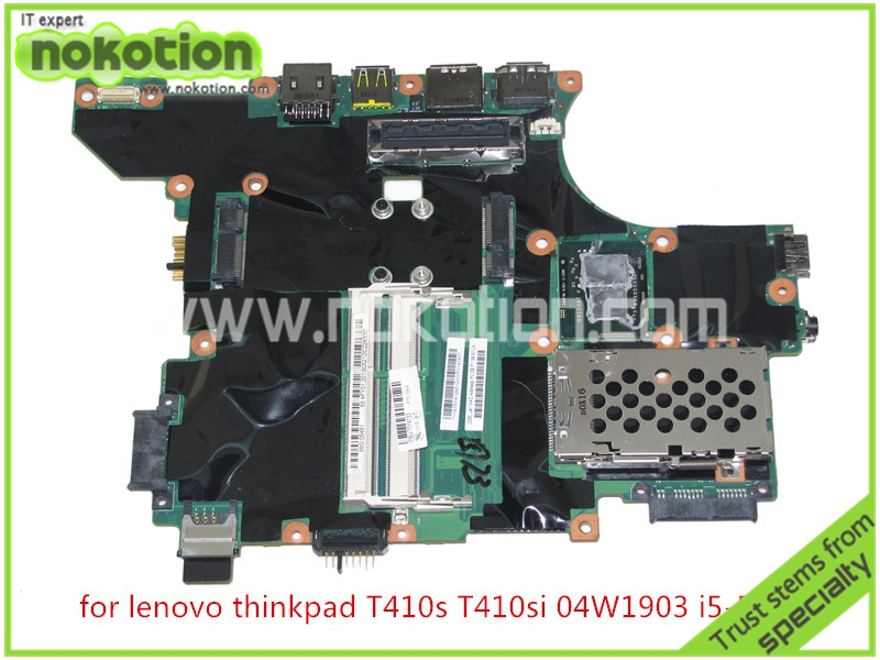 NOKOTION FRU 04W1903 75Y4133 For Lenovo thinkpad T410S laptop mainboard i5-520M cpu onboard DDR3 SLGZV QS57 fru 63y1896 for lenovo thinkpad w510 laptop motherboard qm67 ddr3 nvidia quadro fx 880m 15 6 inch