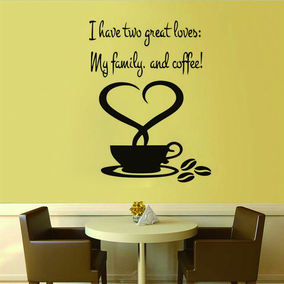 I Have Two Great Loves My Family And Coffee Wall Stickers Romantic ...