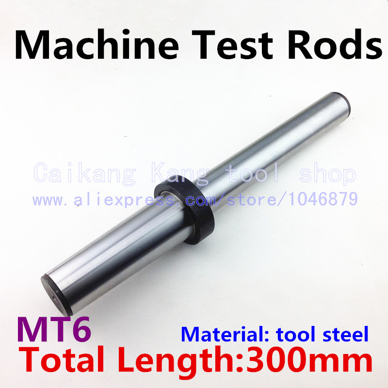 MT6 New Mohs machine test rods CNC machine spindle test bar Mandrel 6 # Material: Tool Steel Measuring length: 300mm  цены