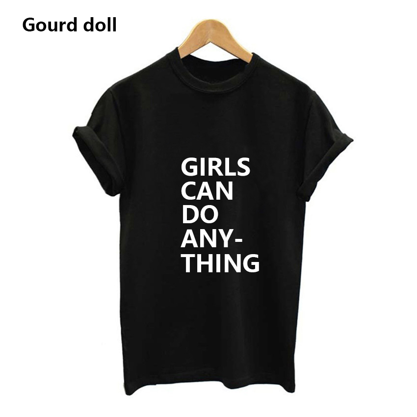 Harajuku GIRLS CAN DO ANY THING Letter Print T-shirts Women POWER Casual T Shirt For Female Lady Women Short Sleeve Tops Tumblr