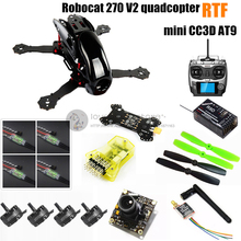 DIY FPV mini drone Robocat 270 V2 race quadcopter with camera (mini CC3D+2204II 2300KV motor +AT9 ( R9D receiver ) )RTF version